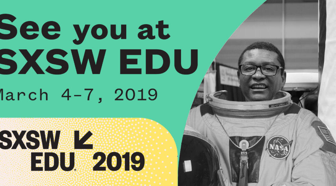 Check out the 2019 SXSW EDU Audio Recordings!